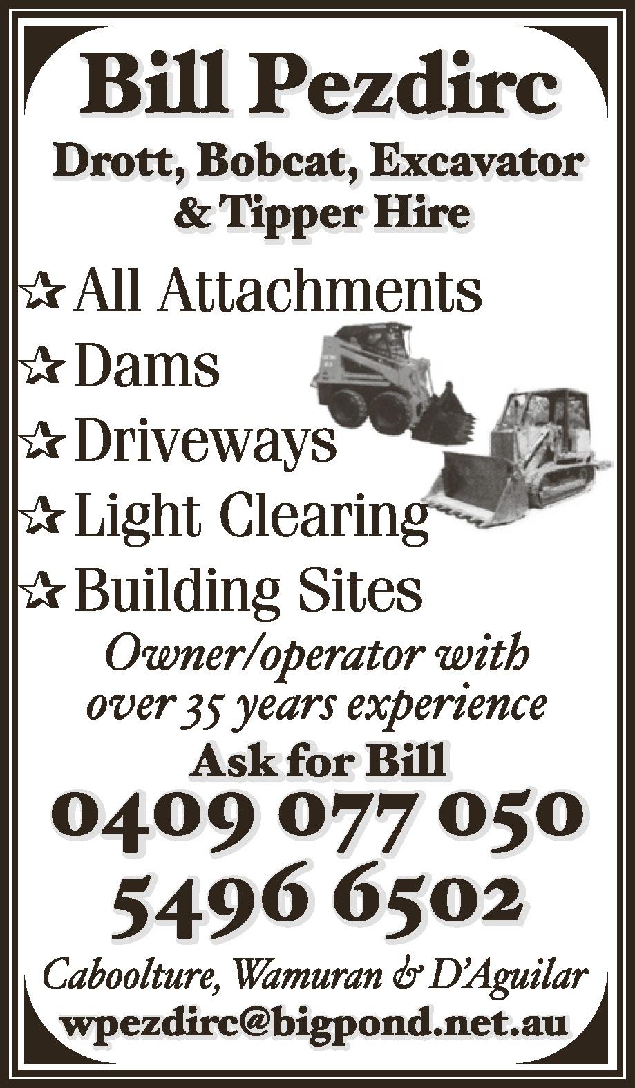 Bill Pezdirc Drott, Bobcat, Excavator & Tipper Hire - Excavating & Earth Moving Services